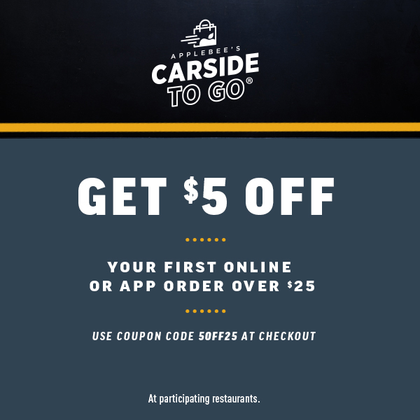 Get 5$ Off. your first online OR APP order over $25
